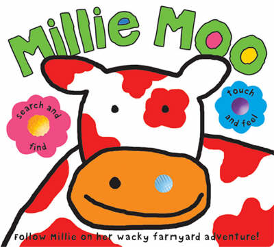 Millie Moo Touch and Feel by Camilla Moody