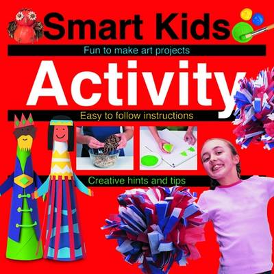 Smart Kids Activity Book by Roger Priddy