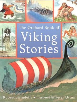The Orchard Book Of Viking Stories by Robert Swindells
