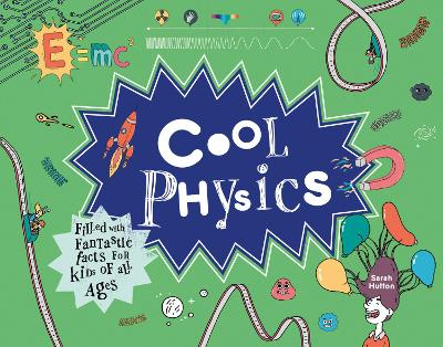 Cool Physics by Sarah Hutton