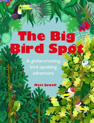 The Big Bird Spot by Matt Sewell