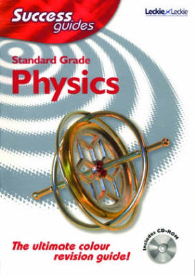 Standard Grade Success Guide in Physics by