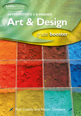 Intermediate 2 and Higher Art & Design Studies by Paul Cassidy, Alistair Cormack