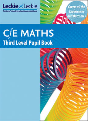 CfE Maths Third Level Pupil Book by Leckie & Leckie