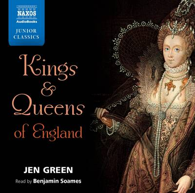 Kings and Queens of England by Dr Jen Green