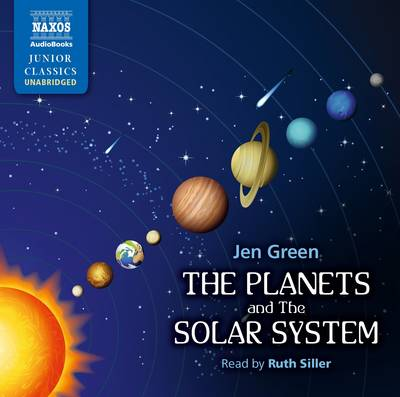 The Planets and the Solar System by Dr Jen Green