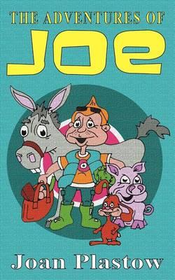 The Adventures of Joe by Joan Plastow