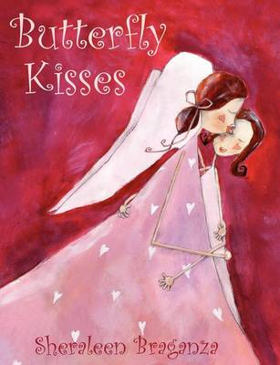 Butterfly Kisses by Sheraleen Braganza