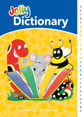 Jolly Dictionary (Hardback edition in print letters) American English by Sara Wernham, Sue Lloyd, Michael Janes