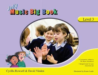 Jolly Music Big Book - Level 3 in Precursive Letters by Cyrilla Rowsell, David Vinden