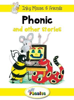 Jolly Phonics Paperback Readers, Level 3 Phonic's Fantastic Facts in Precursive Letters (BE) by Sara Wernham
