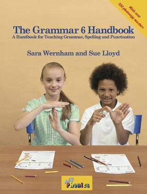 The Grammar 6 Handbook in Precursive Letters (BE) by Sara Wernham, Sue Lloyd