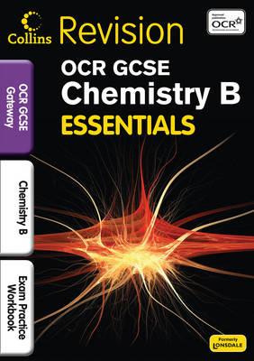 OCR Gateway Chemistry B Exam Practice Workbook by Steve Langfield, Sam Holyman