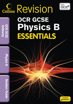 OCR Gateway Physics B Revision Guide by Claire Hutchinson