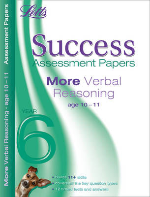 More Verbal Reasoning Age 10-11 Assessment Papers by Colin Sowter