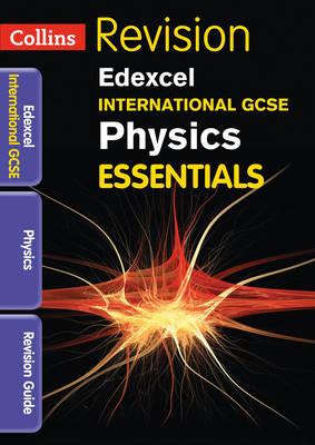 Edexcel International GCSE Physics Revision Guide by Sue Gardner