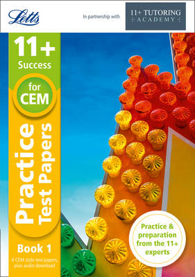 11+ Practice Test Papers (Get test-ready) Book 1, inc. Audio Download: for the CEM tests by Letts 11+, Philip McMahon, The 11 Plus Tutoring Academy