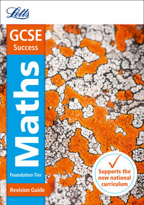 GCSE Maths Foundation Revision Guide by Letts GCSE