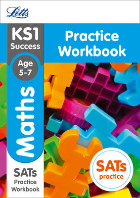 KS1 Maths SATs Practice Workbook 2018 Tests by Letts KS1