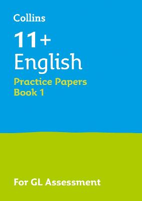 11+ English Practice Test Papers - Multiple-Choice: for the GL Assessment Tests by Letts 11+, Nick Barber