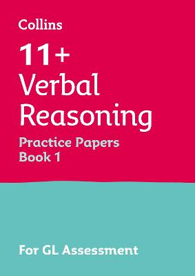 11+ Verbal Reasoning Practice Test Papers - Multiple-Choice: for the GL Assessment Tests by Letts 11+, Alison Primrose