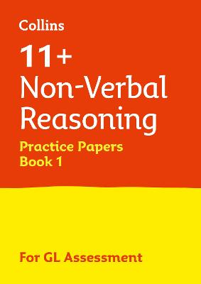 11+ Non-Verbal Reasoning Practice Test Papers - Multiple-Choice: for the GL Assessment Tests by Letts 11+, Pamela Macey