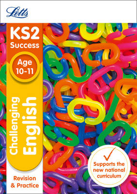 KS2 Challenging English SATs Revision and Practice 2018 Tests by Letts KS2, John Goulding, Nick Barber, Shelley Welsh