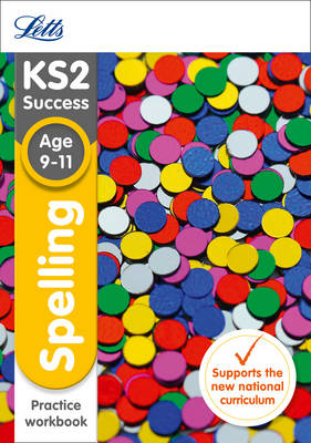 KS2 English Spelling Age 9-11 SATs Practice Workbook 2018 Tests by Letts KS2