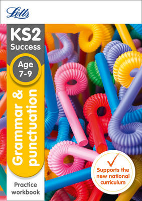 KS2 English Grammar and Punctuation Age 7-9 SATs Practice Workbook by Letts KS2