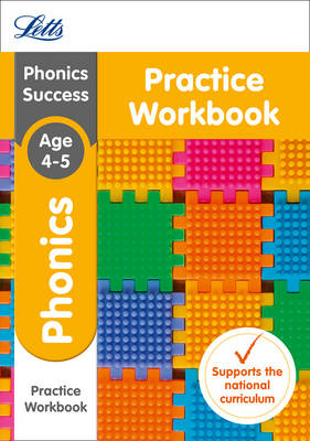 Phonics Ages 4-5 Practice Workbook by Letts KS1