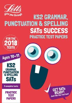 KS2 English Grammar, Punctuation and Spelling SATs Practice Test Papers 2018 Tests by Letts KS2