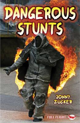 Dangerous Stunts by Jonny Zucker