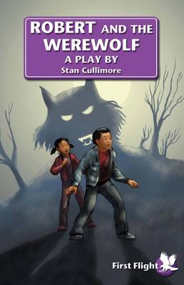 Robert and the Werewolf by Stan Cullimore