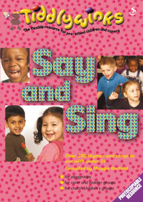 Say and Sing by Maggie Barfield
