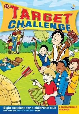 Target Challenge by Mary Moody