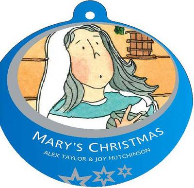 Mary's Christmas by Alex Taylor
