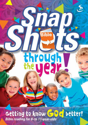 Snapshots Through the Year by Scripture Union