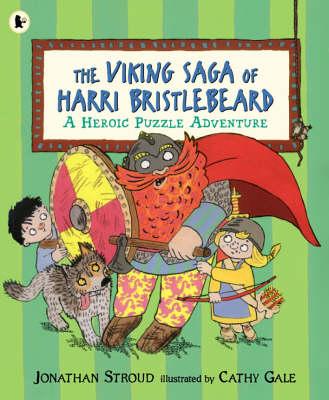 Viking Saga Of Harry Bristlebeard by Jonathan Stroud