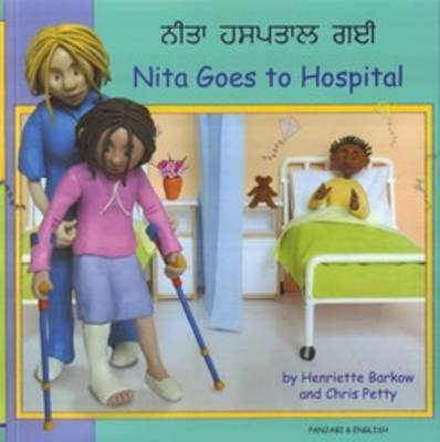Nita Goes to Hospital in Panjabi and English by Henriette Barkow
