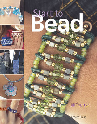 Start to Bead by Jill Thomas