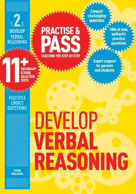 Practise & Pass 11+ Level Two: Develop Verbal Reasoning by Peter Williams