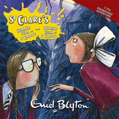 St Clare's: Summer Term at St Clare's & The Second Form at St Clare's by Enid Blyton