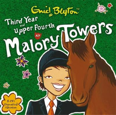 Malory Towers: Third Year & Upper Fourth by Enid Blyton
