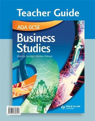 AQA GCSE Business Studies Teacher Guide + CD-ROM by Andrew Gillespie, Malcolm Surridge