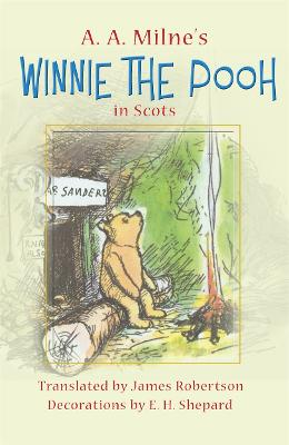 Winnie-the-Pooh in Scots by A. A. Milne
