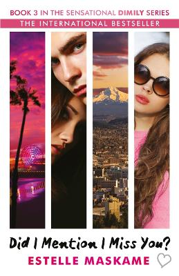 Did I Mention I Miss You? by Estelle Maskame