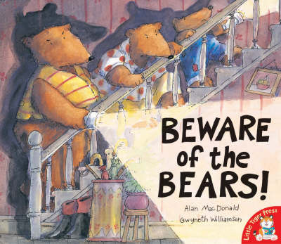 Beware of the Bears! by Alan MacDonald