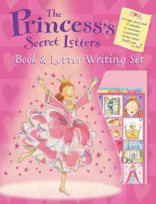The Princess's Secret Letters Book & Letter Writing Set by Hilary Robinson