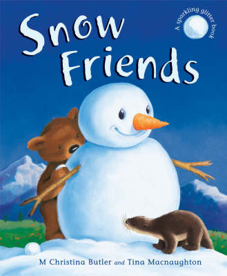 Snow Friends by M. Christina Butler