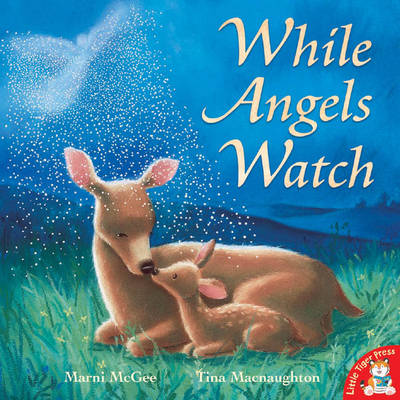 While Angels Watch by Marni McGee